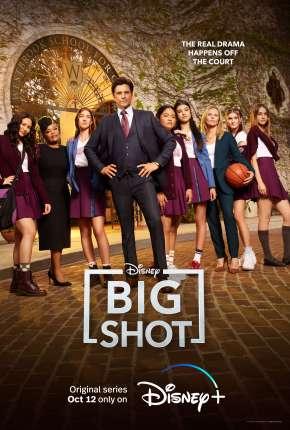 Big Shot - Treinador de Elite - 1ª Temporada Completa Séries Torrent Download capa