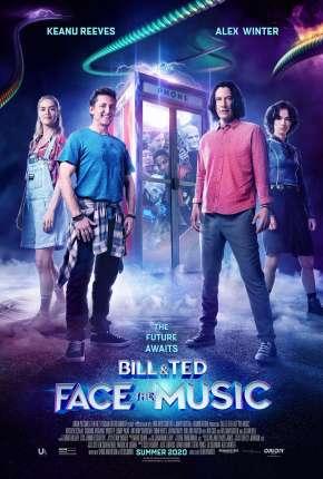 Bill e Ted - Encare a Música Filmes Torrent Download capa