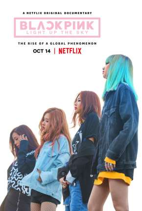 BLACKPINK - Light Up the Sky - Legendado Filmes Torrent Download capa