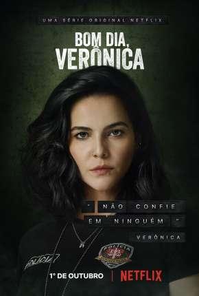 Bom Dia, Verônica - 1ª Temporada Completa Séries Torrent Download capa