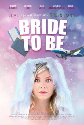 Bride to Be - Legendado Filmes Torrent Download capa