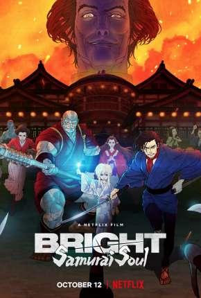 Bright - Alma de Samurai Filmes Torrent Download capa