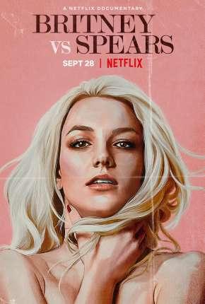 Britney x Spears - Legendado Filmes Torrent Download capa