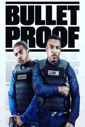 Bulletproof - 3ª Temporada Legendada Séries Torrent Download capa