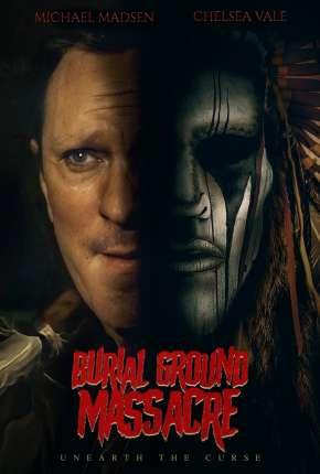 Burial Ground Massacre - Legendado Filmes Torrent Download capa