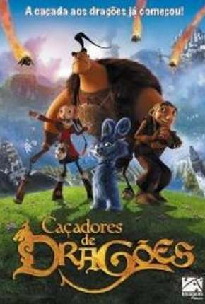 Caçadores de Dragões - Chasseurs de dragons Filmes Torrent Download capa