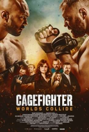 Cagefighter - Worlds Collide Legendado Filmes Torrent Download capa