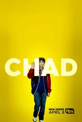 Chad - 1ª Temporada Completa Legendada Séries Torrent Download capa