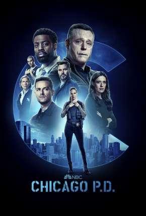 Chicago P.D. - Distrito 21 - 9ª Temporada Legendada Séries Torrent Download capa