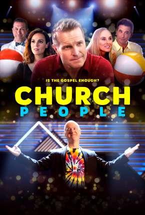 Church People - Legendado Filmes Torrent Download capa
