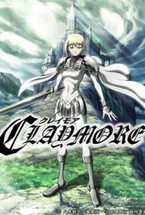 Claymore - Legendado Desenhos Torrent Download capa