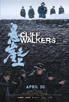 Cliff Walkers - Legendado Filmes Torrent Download capa