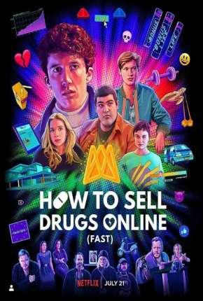 Como Vender Drogas Online - Rápido - 3ª Temporada Completa Legendada Séries Torrent Download capa