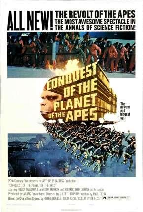 Conquista do Planeta dos Macacos - Conquest of the Planet of the Apes Filmes Torrent Download capa