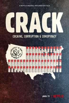 Crack - Cocaína, Corrupção e Conspiração Filmes Torrent Download capa