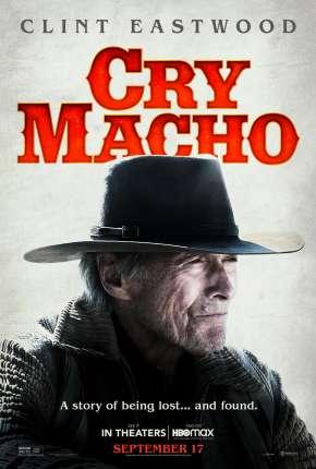 Cry Macho - O Caminho para Redenção Filmes Torrent Download capa