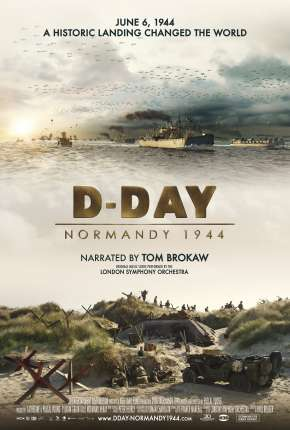 D-Day - Normandy 1944 - Legendado Filmes Torrent Download capa