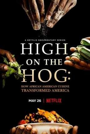 Da África aos EUA - Uma Jornada Gastronômica - 1ª Temporada Completa Legendada Séries Torrent Download capa