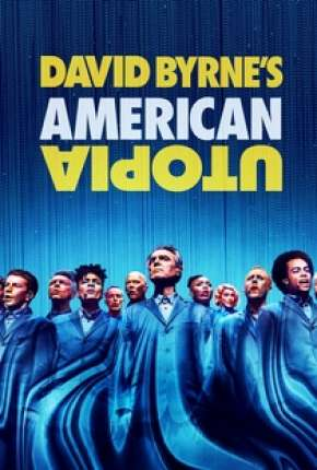 David Byrnes American Utopia - Legendado Filmes Torrent Download capa