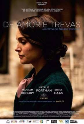 De Amor e Trevas - A Tale of Love and Darkness Filmes Torrent Download capa