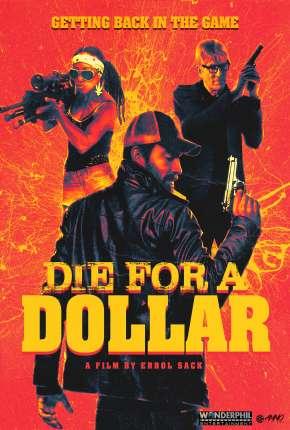 Die for a Dollar - Legendado Filmes Torrent Download capa