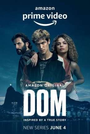 Dom - 1ª Temporada Séries Torrent Download capa