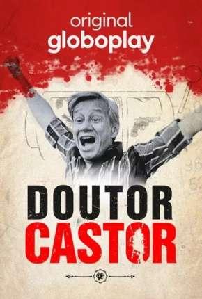 Doutor Castor - 1ª Temporada Completa Séries Torrent Download capa