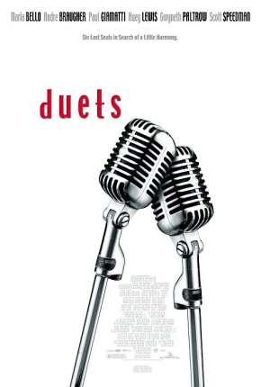 Duets - Vem Cantar Comigo - HD Filmes Torrent Download capa
