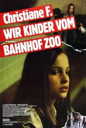 Eu, Christiane F.,13 Anos, Drogada e Prostituída Filmes Torrent Download capa