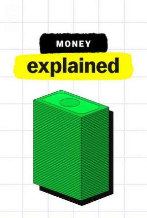 Explicando... Dinheiro Séries Torrent Download capa