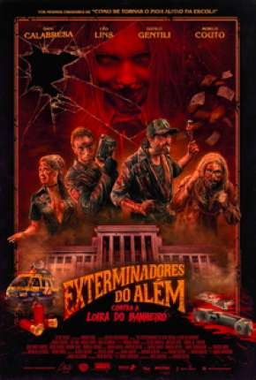 Exterminadores do Além Contra a Loira do Banheiro BluRay Filmes Torrent Download capa