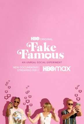 Fake Famous - Uma Experiência Surreal nas Redes Filmes Torrent Download capa
