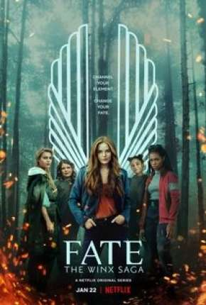Fate - A Saga Winx - 1ª Temporada Séries Torrent Download capa