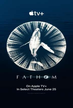 Fathom - Nas Profundezas Legendado Filmes Torrent Download capa
