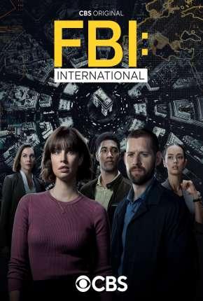 FBI - International - 1ª Temporada Legendada Séries Torrent Download capa