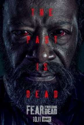 Fear the Walking Dead - 6ª Temporada Séries Torrent Download capa