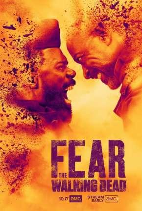 Fear the Walking Dead - 7ª Temporada Séries Torrent Download capa