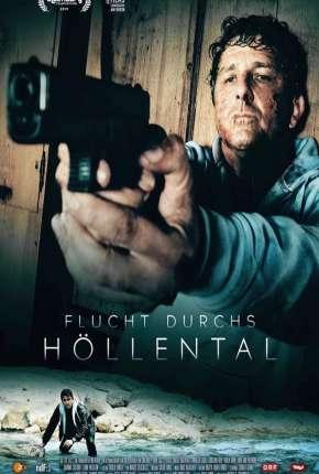 Flucht durchs Hollental - Legendado Filmes Torrent Download capa