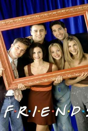 Friends 1ª até 10ª Temporada Séries Torrent Download capa
