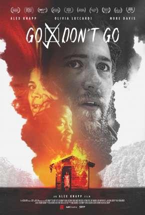 Go - Dont Go - Legendado Filmes Torrent Download capa