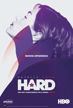 Hard - 2ª Temporada Séries Torrent Download capa