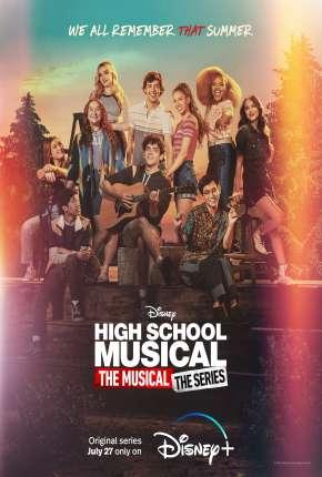 High School Musical - O Musical - A Série - 2ª Temporada Legendada Séries Torrent Download capa