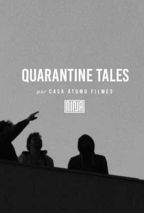 Histórias da Quarentena - 1ª Temporada Completa Legendada Séries Torrent Download capa