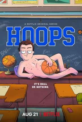 Hoops - 1ª Temporada Completa Desenhos Torrent Download capa