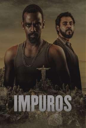 Impuros - 3ª Temporada Séries Torrent Download capa