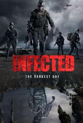 Infected - The Darkest Day - Legendado Filmes Torrent Download capa