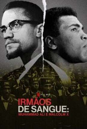 Irmãos de Sangue - Muhammad Ali e Malcolm X Filmes Torrent Download capa