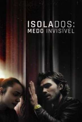 Isolados - Medo Invisível Filmes Torrent Download capa