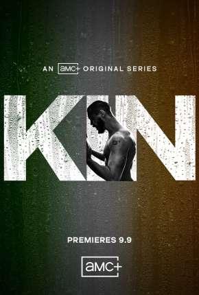 Kin - 1ª Temporada Legendada Séries Torrent Download capa