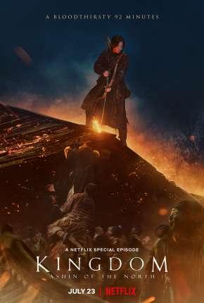 Kingdom - Reino Ashin do Norte Filmes Torrent Download capa
